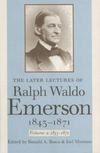 The The Later Lectures of Ralph Waldo Emerson, 1843-1871