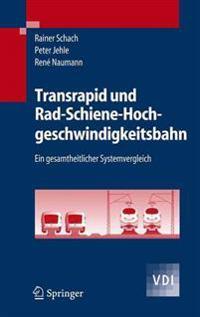 Transrapid Und Rad-Schiene-Hochgeschwindigkeitsbahn
