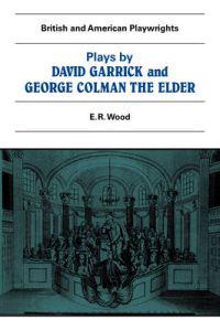 Plays by David Garrick and George Colman the Elder