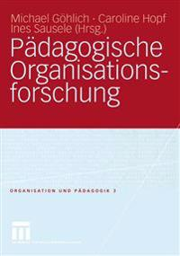 Pädagogische Organisationsfurschung
