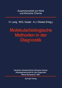Molekularbiologische Methoden in Der Diagnostik