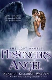 Messengers angel: lost angels book 2