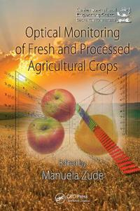 Optical Monitoring of Fresh and Processed Agricultural Crops