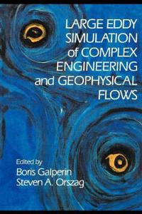 Large Eddy Simulation of Complex Engineering and Geophysical Flows