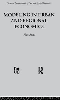 Modelling in Urban and Regional Economics
