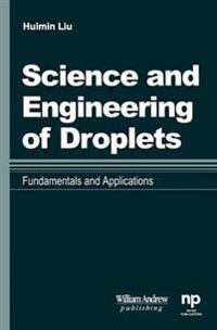 Science and Engineering of Droplets: