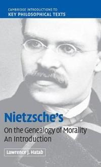 Nietzsche's On the Genealogy of Morality