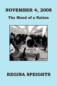 November 4, 2008 - The Mood of a Nation