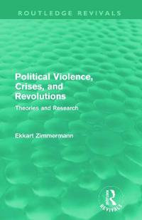 Political Violence, Crises and Revolutions