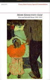 Child: New and Selected Poems 1991-2011