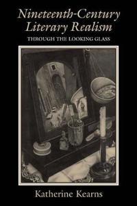 Nineteenth-Century Literary Realism