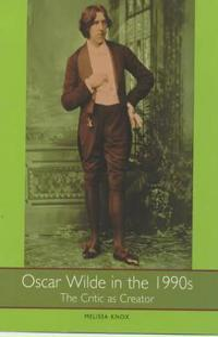 Oscar Wilde in the 1990s