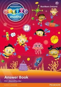 Heinemann Active Maths Northern Ireland - Key Stage 2 - Beyond Number - Answer Book