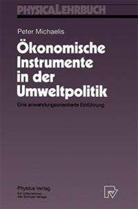 Okonomische Instrumente in Der Umweltpolitik