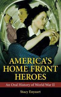 America's Home Front Heroes