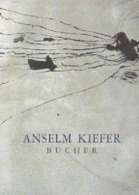 Anselm Kiefer Bücher