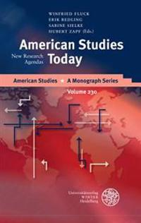 American Studies Today: New Research Agendas