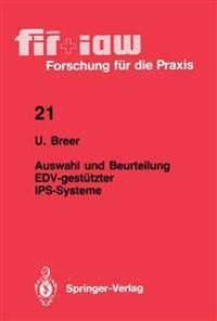 Auswahl und Beurteilung EDV-gestutzter IPS-Systeme