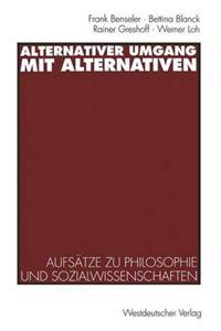 Alternativer Umgang Mit Alternativen
