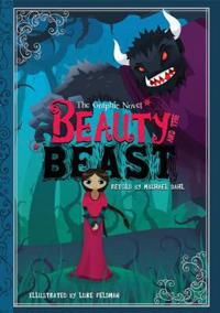 Beauty and the beast - the graphic novel