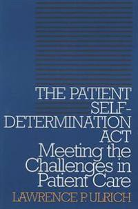 The Patient Self-Determination Act