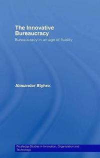 The Innovative Bureaucracy