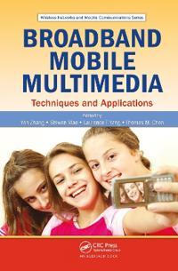Broadband Mobile Multimedia