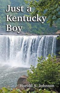 Just a Kentucky Boy
