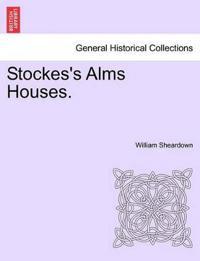 Stockes's Alms Houses.