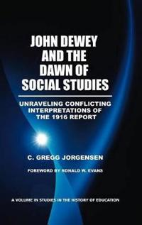 John Dewey and the Dawn of Social Studies