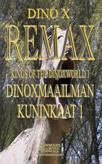 Kings of the Dinoxworld 1