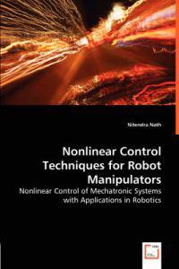 Nonlinear Control Techniques for Robot Manipulators