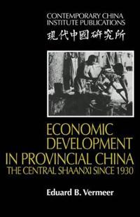Economic Development in Provincial China
