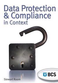 Data Protection & Compliance in Context