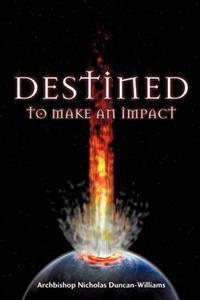Destined to Make an Impact