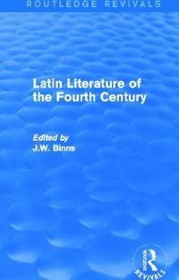 Latin Literature of the Fourth Century