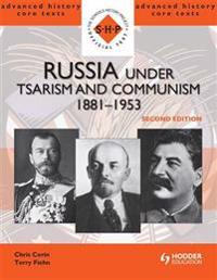 Russia under Tsarism and Communism 1881-1953 Second Edition