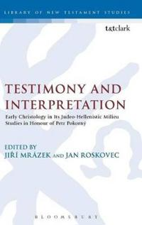 Testimony And Interpretation