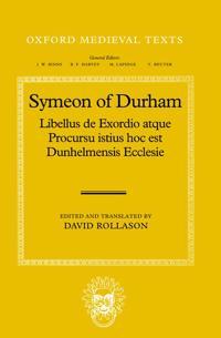 Libellus de Exordio atque Procursu istius, hoc est Dunhelmensis, Ecclesie