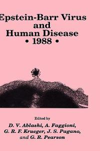 Epstein-Barr Virus and Human Disease, 1988