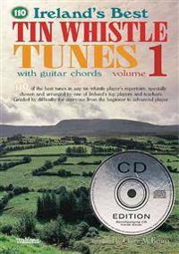 Ireland's Best Tin Whistle Tunes, Volume 1 [With 2 CDs]