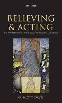 Believing and Acting