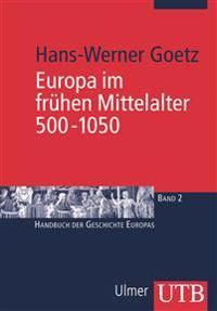 Europa im frühen Mittelalter 500 - 1050