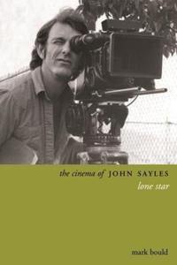 The Cinema of John Sayles: Lone Star