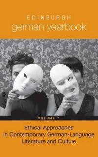 Ethical Approaches in Modern German-Language Literature and Culture