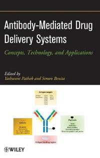 Antibody-Mediated Drug Delivery Systems: Concepts, Technology, and Applications