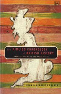 Pimlico Chronolgy Of British History