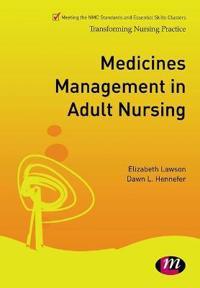 Medicines Management in Adult Nursing