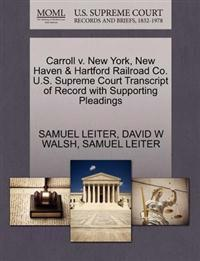 Carroll V. New York, New Haven & Hartford Railroad Co. U.S. Supreme Court Transcript of Record with Supporting Pleadings