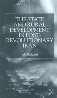 The State and Rural Development in Post-Revolutionary Iran